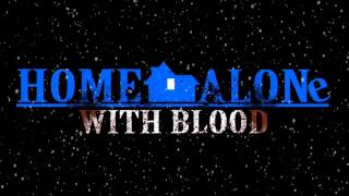 Home Alone With Blood and Gore Part 2 ICE DEATH