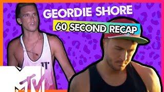 GEORDIE SHORE SEASON 11 | EPISODE 7 IN 6O SECS!! | MTV