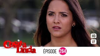 Cosita Linda  Episode 264 (Version Française) (EP 264 - VF)