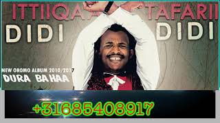 Ittiiqaa Tafarii Didi Didi - New Oromo Music 2018(Official Video)