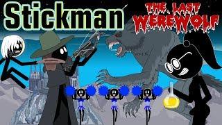 Stickman mentalist. The last werewolf. Best Video.