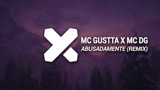 MC Gustta x MC DG - Abusadamente (ANS x NICOLIUS Remix)