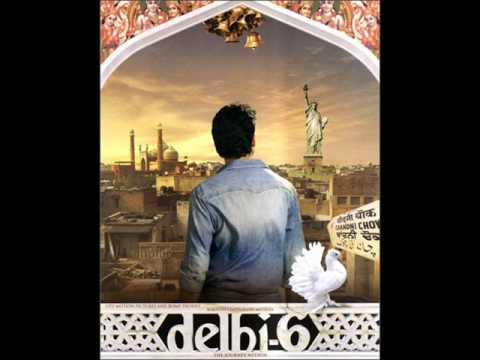 Delhi6 - Masakali Full song HQ