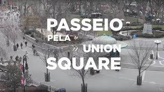PASSEIO E COMPRAS PELA UNION SQUARE EM NOVA YORK | NY