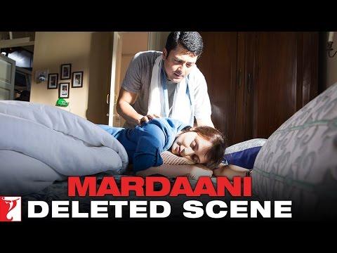 Deleted Scene 6: Mardaani | Shivani Comes Home & Falls Asleep | Rani Mukerji