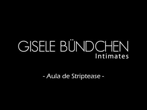 Curso Sensual Aula de Striptease para a marca Gisele Bundchen Intimates
