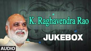 K Raghavendra Rao Jukebox | Full Audio Song | T-Series Telugu
