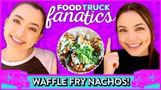 WAFFLE FRY NACHOS CHALLENGE?! Food Truck Fanatics w/ Merrell Twins