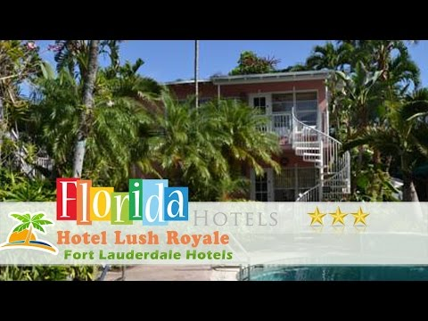 Xxx Mp4 Hotel Lush Royale All Male Gay Resort Fort Lauderdale Hotels Florida 3gp Sex