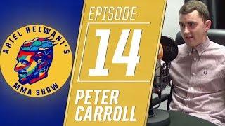 Peter Carroll on Khabib Nurmagomedov-Conor McGregor buildup | Ariel Helwani's MMA Show | ESPN