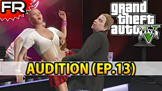 [FR] Grand Theft Auto 5 (PS4) | Let's Play - Gameplay - Walkthrough Francais #13 | AUDITION
