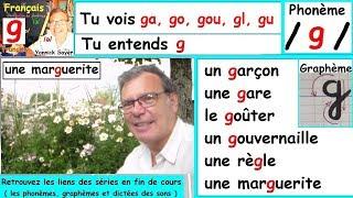 Son phonème /g/ et écriture graphème (g ga go gu) : Français cp ce1 # 20