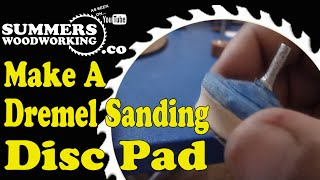 How To Make A Dremel Sanding Disc Pad
