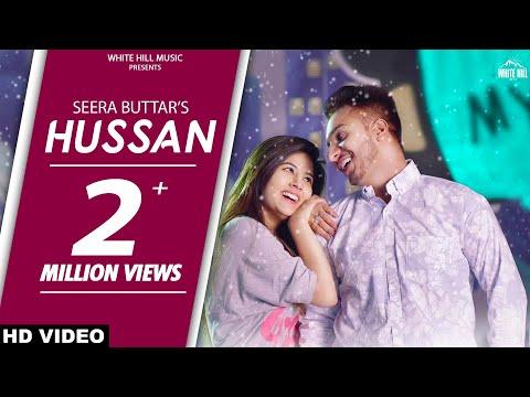 Xxx Mp4 Hussan Full Song Seera Buttar Upma Sharma New Punjabi Love Song 2018 White Hill Music 3gp Sex