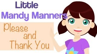 Please and Thank You | Little Mandy Manners | TinyGrads | Children