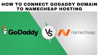 Connect Godaddy Domain to Namecheap Hosting|How to connect godaddy domain to namecheap hosting