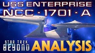 USS Enterprise A Star Trek Beyond Analysis