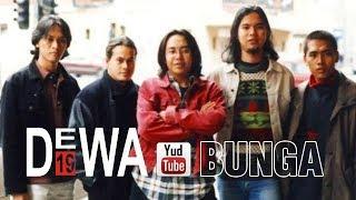 Dewa 19 - Bunga | Lirik Video Slide