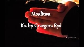 Modlitwa - bp Grzegorz Ryś (audio)
