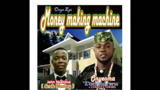 Watch - Money Making Machine Song By Onyeoma Tochukwu #9jaboombox