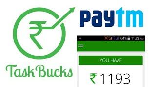 TASK BUCKS - How To Earn Unlimited Paytm Cash Task buck (EASILY)