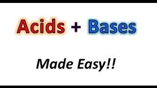 Acids + Bases Made Easy! Part 1 - What the Heck is an Acid or Base? - Organic Chemistry