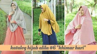 """Katalog Hijab Alila #6 """"Khimar Hari"""" dengan warna-warna BARU"""