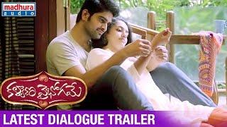 Kalyana Vaibhogame Telugu Movie   Latest Dialogue Trailer   Naga Shaurya   Malavika Nair