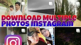 Cara Mendownload Multiple Photos / banyak foto Instagram Tanpa Aplikasi Android & IOS