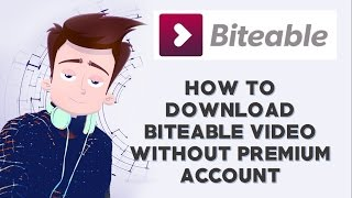 How To Download Biteable Video In free   2016   100% working