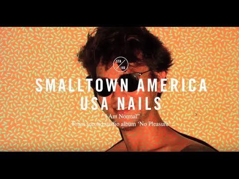 USA Nails - I Am Normal [Official Video]