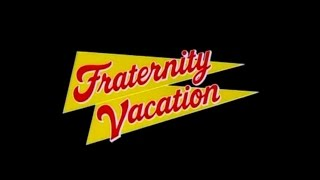 Fraternity Vacation (1985) Trailer