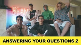 ANSWERING YOUR QUESTIONS AGAIN!