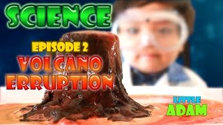 HOW-TO Make VOLCANO Eruption (Science) at Home For Kids with Little Adam