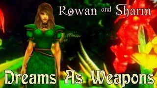 Rowan & Sharm ~ Dreams As Weapons (World Of Warcraft Parody)