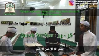 Ustadz Fajar | Surah An Nur 34 - 38 | Syaikh Salman Al Utaybi Indonesia