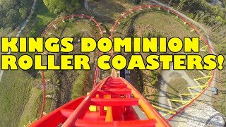 Kings Dominion Roller Coasters! Front Seat POVs!