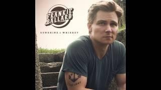 Sunshine and Whiskey Frankie Ballard
