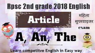 English GRAMMAR ARTICAL // USE OF A, AN THE// RPSC 2ND GRADE ENGLISH 2018 //