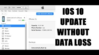 How to Update iOS 10 without Data Loss, Universal Method works on all devices  (full tutorial)