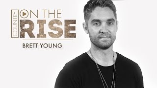 On the Rise — Brett Young on How Punk Rock Led Him to Country