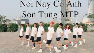 (Choreography by Bin Gà) Nơi Này Có Anh - Sơn Tùng MTP by Heaven Dance Team