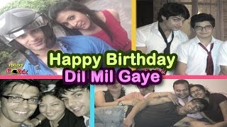 Dil Mil Gaye  8th year Anniversary