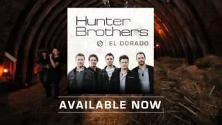 Hunter Brothers 'El Dorado' Available Now