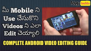 How To Edit Videos in Mobile | Best Android Video Editor(2017) in Telugu