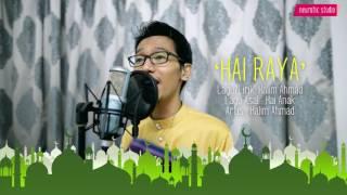 Halim Ahmad - Hai Raya 'Live' (Official Lyric Video)