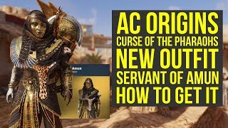 Assassin's Creed Origins Curse of the Pharaohs NEW OUTFIT - Servant Of Amun (AC Origins Outfits)