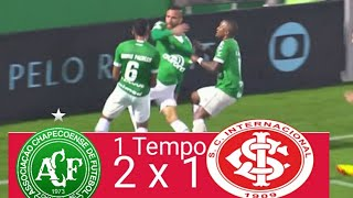 Chapecoense 2 x 1 Internacional - Melhores Momentos & Gols(1° Tempo)