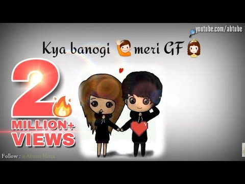 Xxx Mp4 Kya Banogi Meri GF GF Amp BF Love💏 WhatsApp Video Status 30 Seconds Love Status Video AB TUBE 3gp Sex