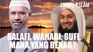 Salafi, Wahabi, Sufi, Manakah yang Benar? | Mufti Menk dan Dr. Zakir Naik